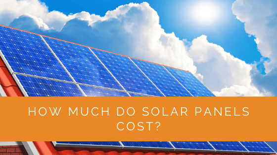 Solar Panel Cost – How to Save Money on Your Electricity Bill!